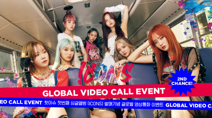 HOT ISSUE - 1st Single Album [ICONS] Global Video Call Event