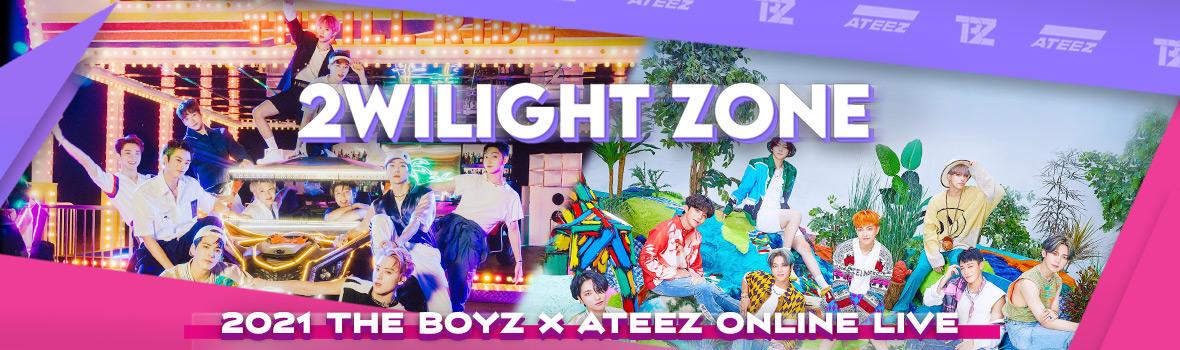 """THE BOYZ & ATEEZ - 2021 THE BOYZ X ATEEZ ONLINE LIVE : """"2WILIGHT ZONE"""""""
