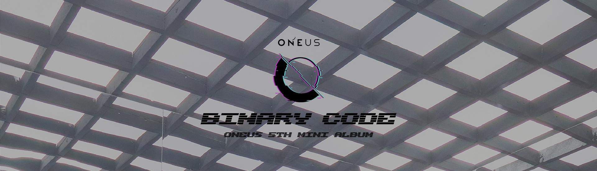 ONEUS - 5th Mini Album [BINARY CODE]