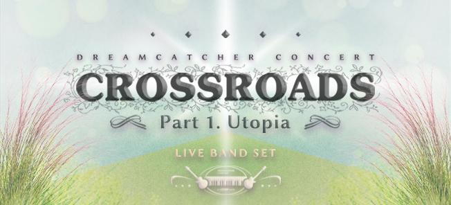 the poster of DREAMCATCHER CONCERT CROSSROADS