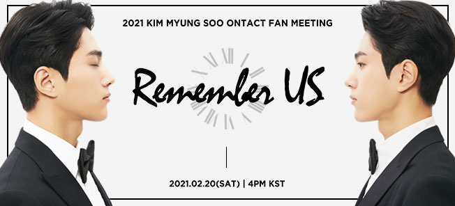 2021 KIM MYUNG SOO Ontact Fan Meeting [Remember US]