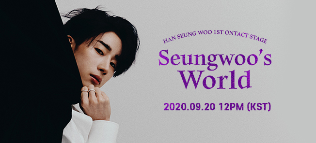1ST ONTACT STAGE Seungwoo's World