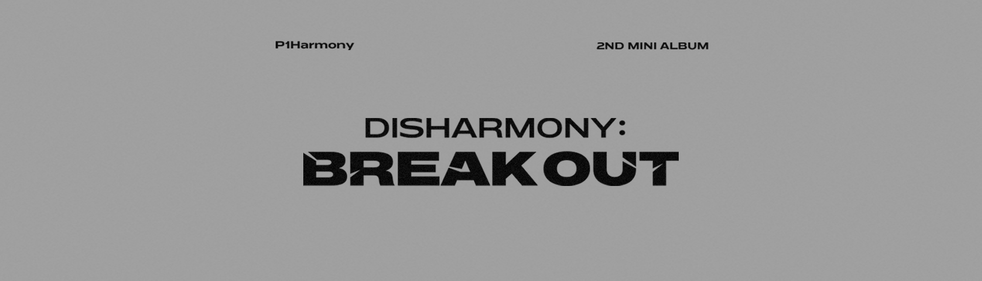 P1Harmony - 2nd MINI ALBUM [DISHARMONY : BREAK OUT] GLOBAL VIDEO CALL EVENT
