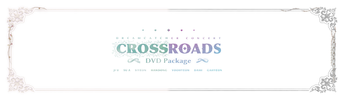 DREAMCATCHER - CROSSROADS DVD Video Call Fansign Event
