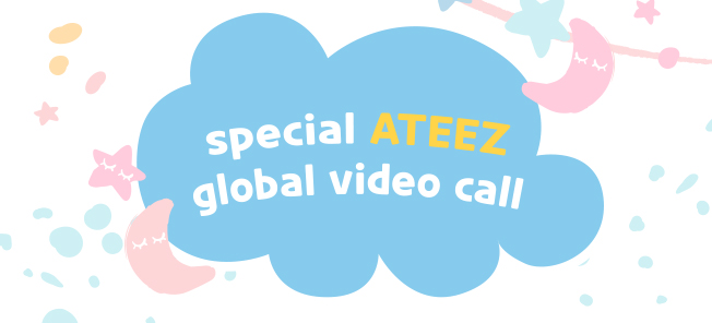 the poster of  SPECIAL ATEEZ GLOBAL VIDEO CALL