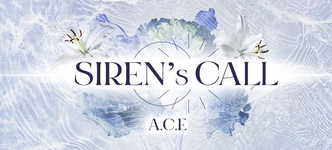 A.C.E ONLINE CONCERT: SIREN'S CALL