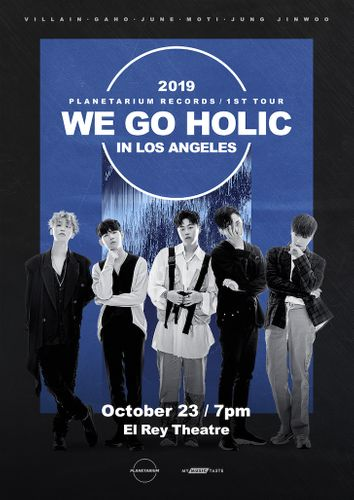 the poster of 2019 PLANETARIUM RECORDS 1ST TOUR WE GO HOLIC IN LOS ANGELES