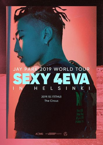 the poster of  JAY PARK 2019 WORLD TOUR SEXY 4EVA IN HELSINKI