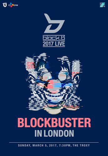 the poster of Block B 2017 LIVE BLOCKBUSTER IN LONDON