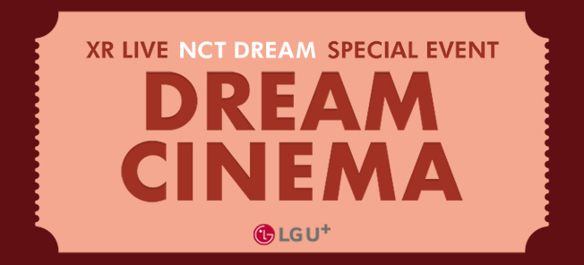 XR LIVE NCT DREAM SPECIAL EVENT : DREAM CINEMA